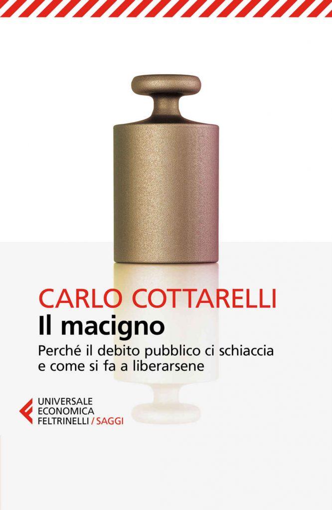 """Il libro sul debito pubblico, """"Il Macigno"""", di Cottarelli."""